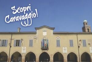 Caravaggio, Scopri Caravaggio! @ Caravaggio