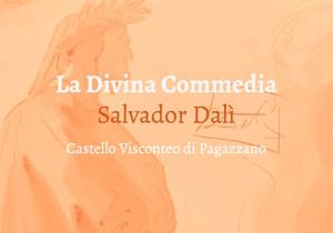"""Pagazzano, mostra """"La Divina Commedia"""" Salvador Dalì @ castello di Pagazzano"""