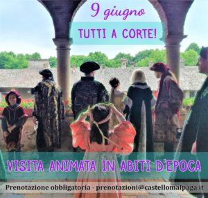 Malpaga, Visita animata in costume d'epoca @ Malpaga | Cavernago | Lombardia | Italia