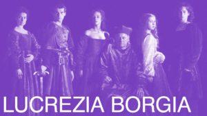 """Calcio, Rappresentazione """"Lucrezia Borgia. Note di una vita"""" @ Castello Oldofredi"""