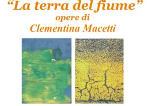 """Cividate al Piano, Mostra delle opere di Clementina Macetti""""La terra del fiume"""" @ Centro Polifunzionale """"Casa Gorini"""""""